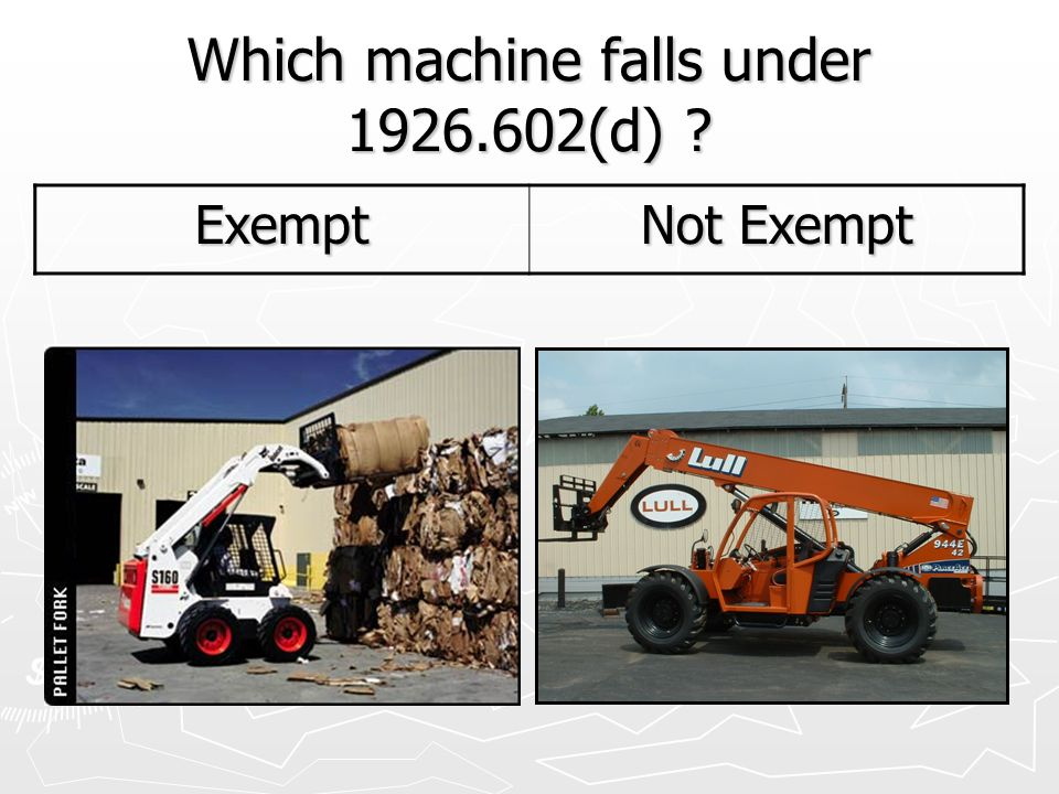 Which machine falls under 1926.602(d)
