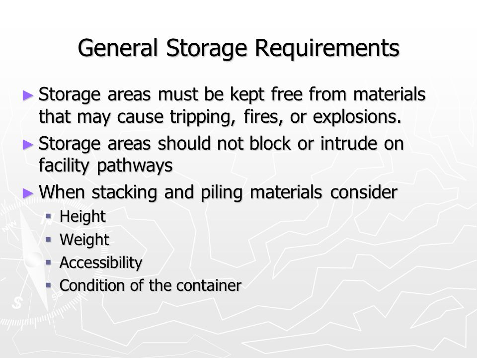 General Storage Requirements