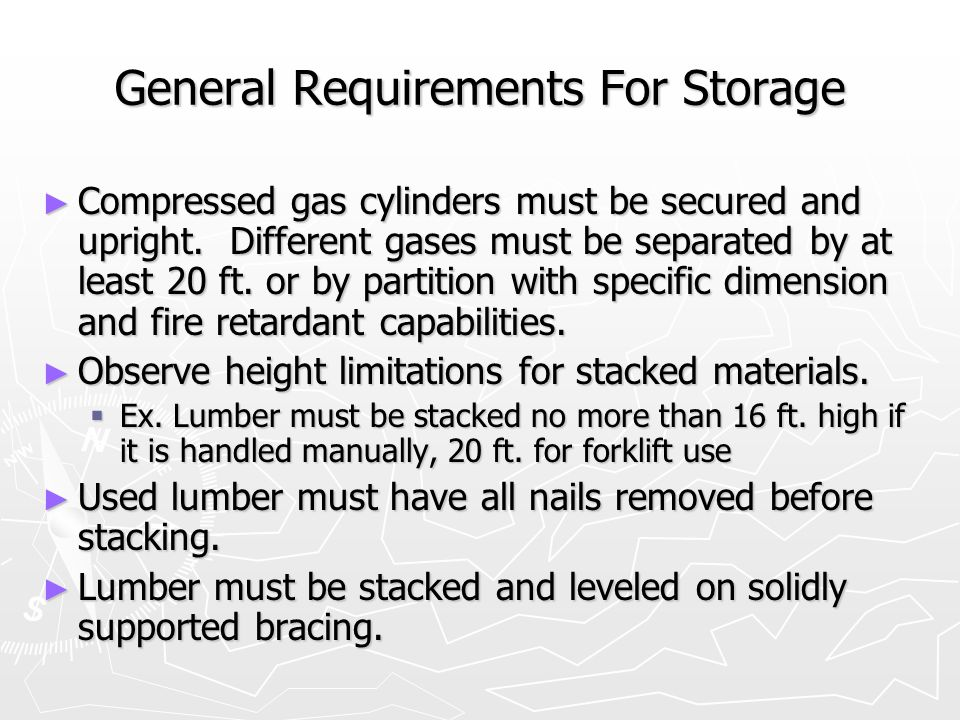 General Requirements For Storage