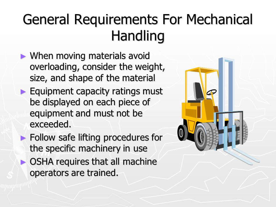 General Requirements For Mechanical Handling