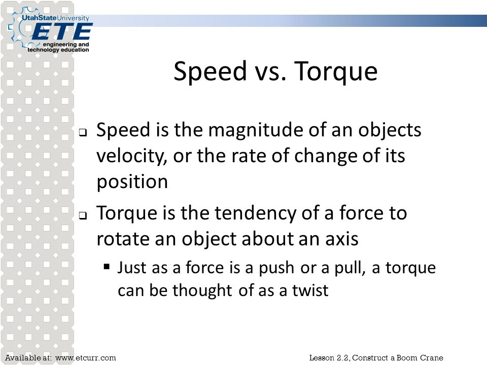 Speed vs. Torque Speed is the magnitude of an objects velocity, or the rate of change of its position.