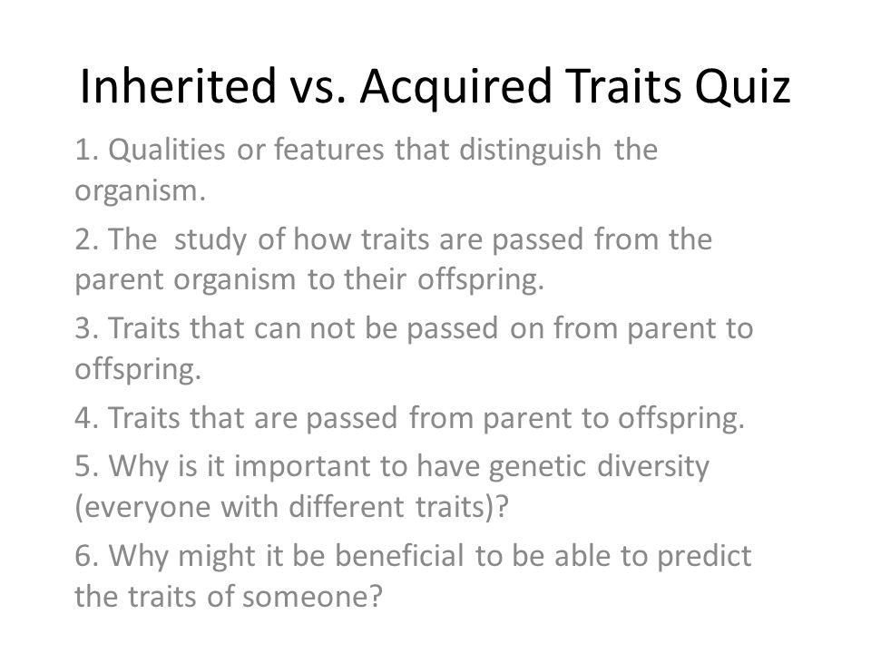 inherited vs acquired traits date ppt video online download. Black Bedroom Furniture Sets. Home Design Ideas