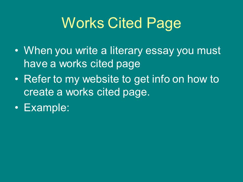 the essay in a nutshell how to make it better ppt video online works cited page when you write a literary essay you must have a works cited page