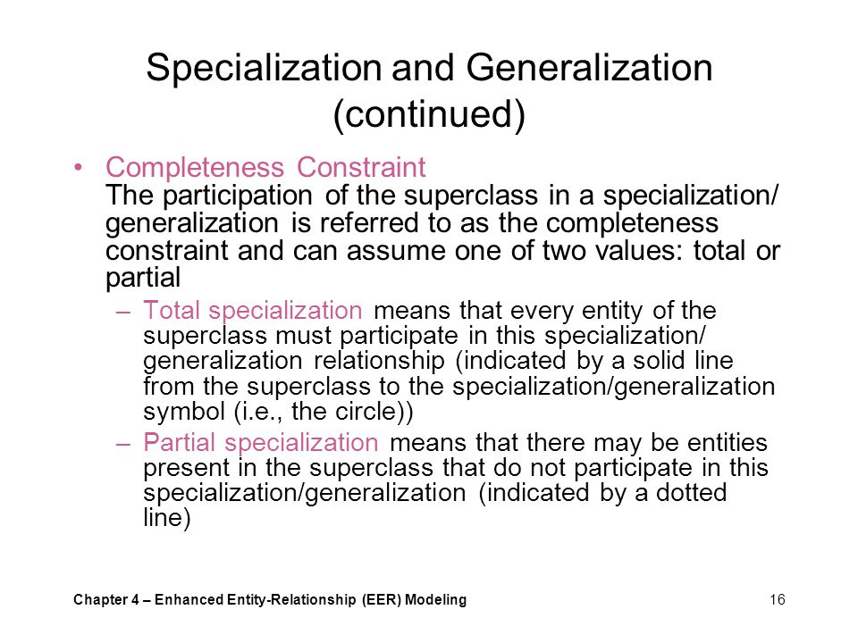 Specialization and Generalization (continued)