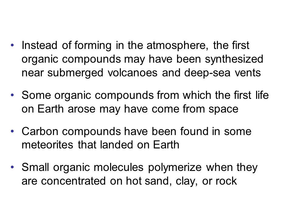 Instead of forming in the atmosphere, the first organic compounds may have been synthesized near submerged volcanoes and deep-sea vents