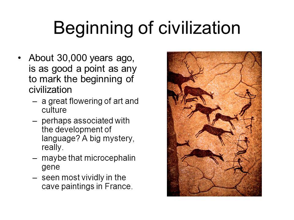 Beginning of civilization