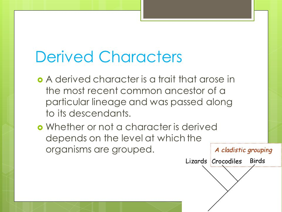 Derived Characters