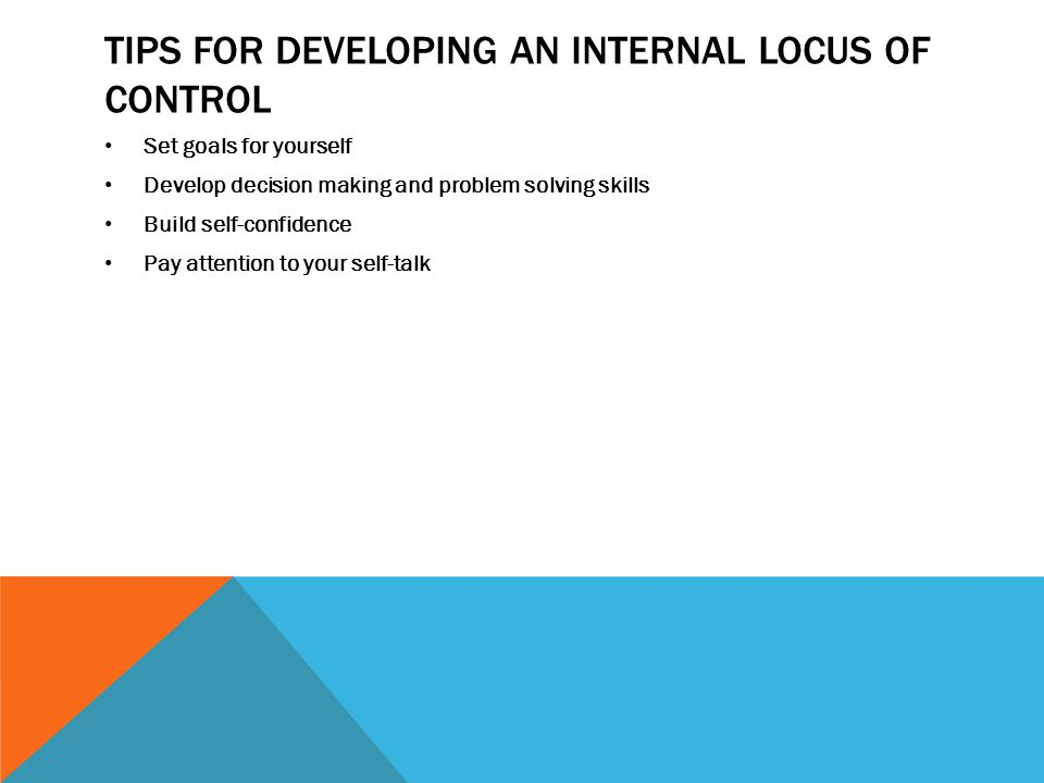 Tips for developing an Internal Locus of Control