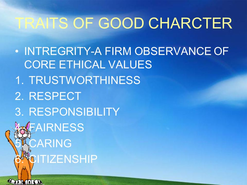 TRAITS OF GOOD CHARCTER