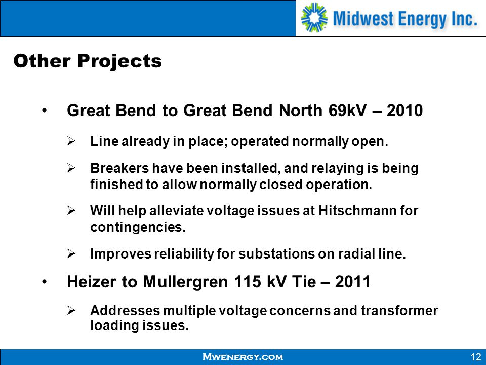 Other Projects Great Bend to Great Bend North 69kV – 2010