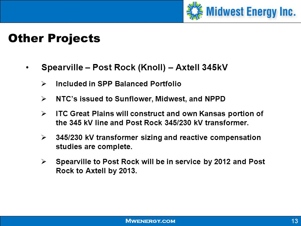 Other Projects Spearville – Post Rock (Knoll) – Axtell 345kV