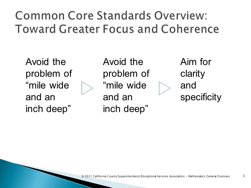 Common Core Standards Overview: Toward Greater Focus and Coherence