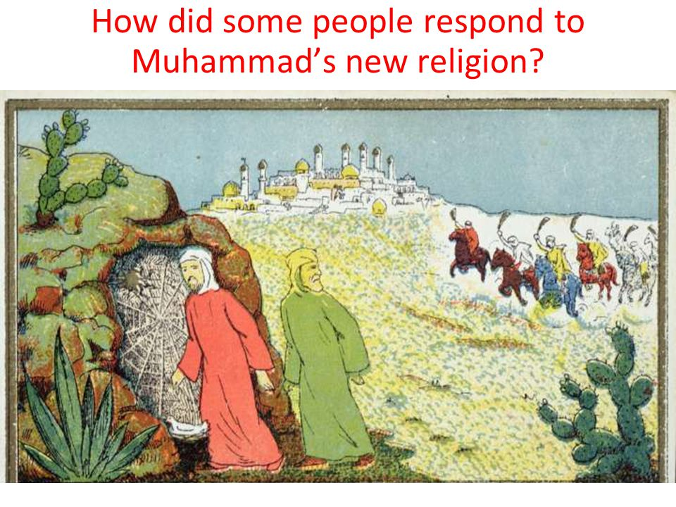 How did some people respond to Muhammad's new religion