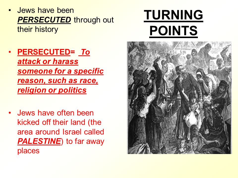 turning points in jewish history 'operation torch' (7 november 1942) was certainly a turning point in wwii,   dina porat is professor emeritus of modern jewish history at the department of.