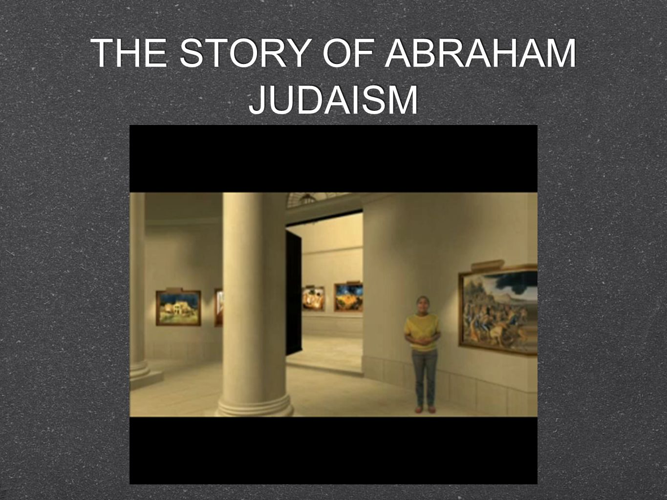 THE STORY OF ABRAHAM JUDAISM