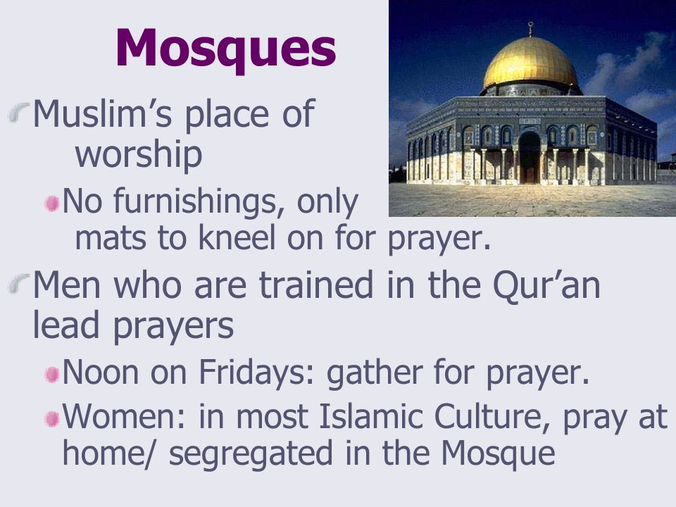a research on islam and worship People's sense that there generally is a conflict between religion and science seems to have less to attendance at worship jews and muslims.