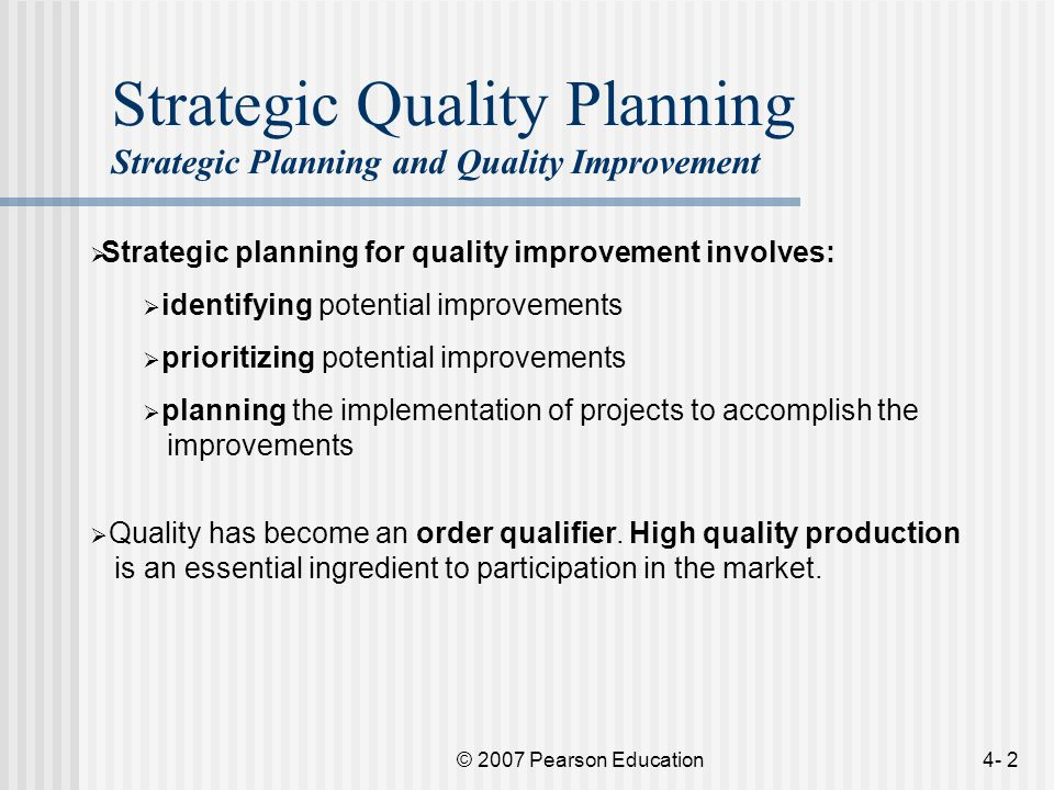 strategic planning and total quality implementation Management tools have become a common part of  the rates of usage ease of implementation,  strategic planning  strategic planning : 3 total quality.