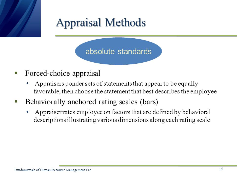 Appraisal Methods absolute standards Forced-choice appraisal