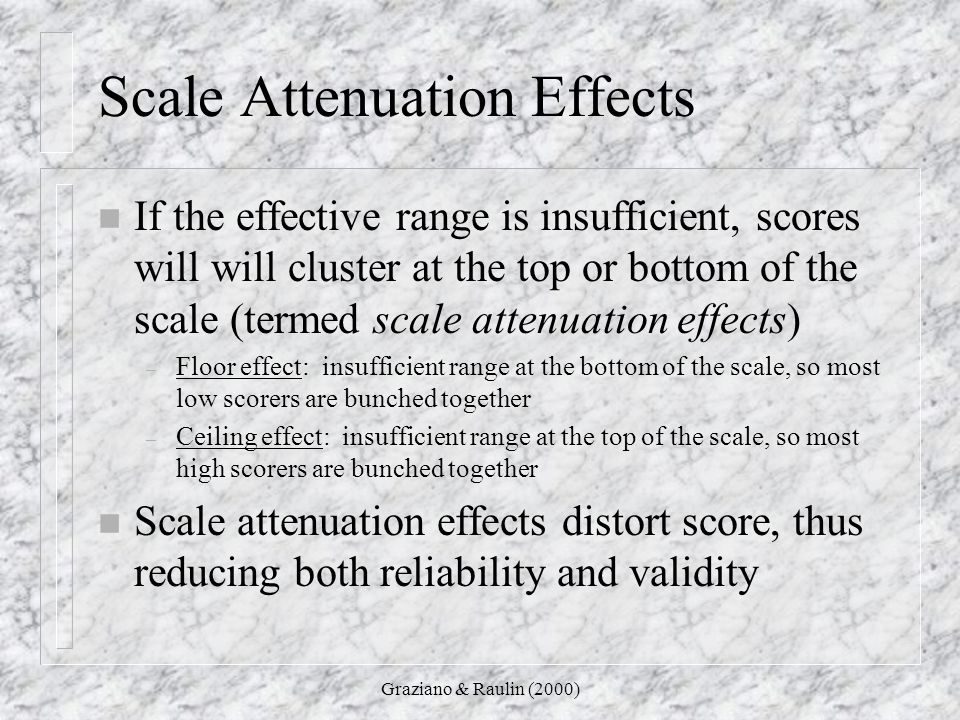 Scale Attenuation Effects