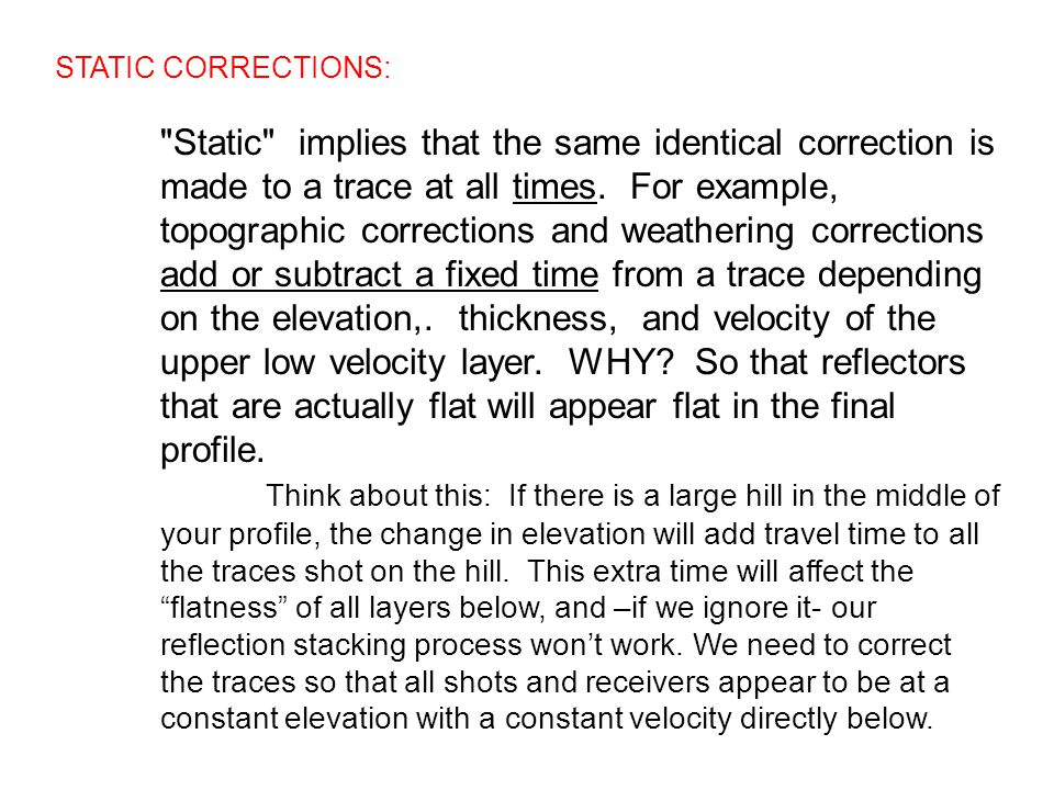 STATIC CORRECTIONS: