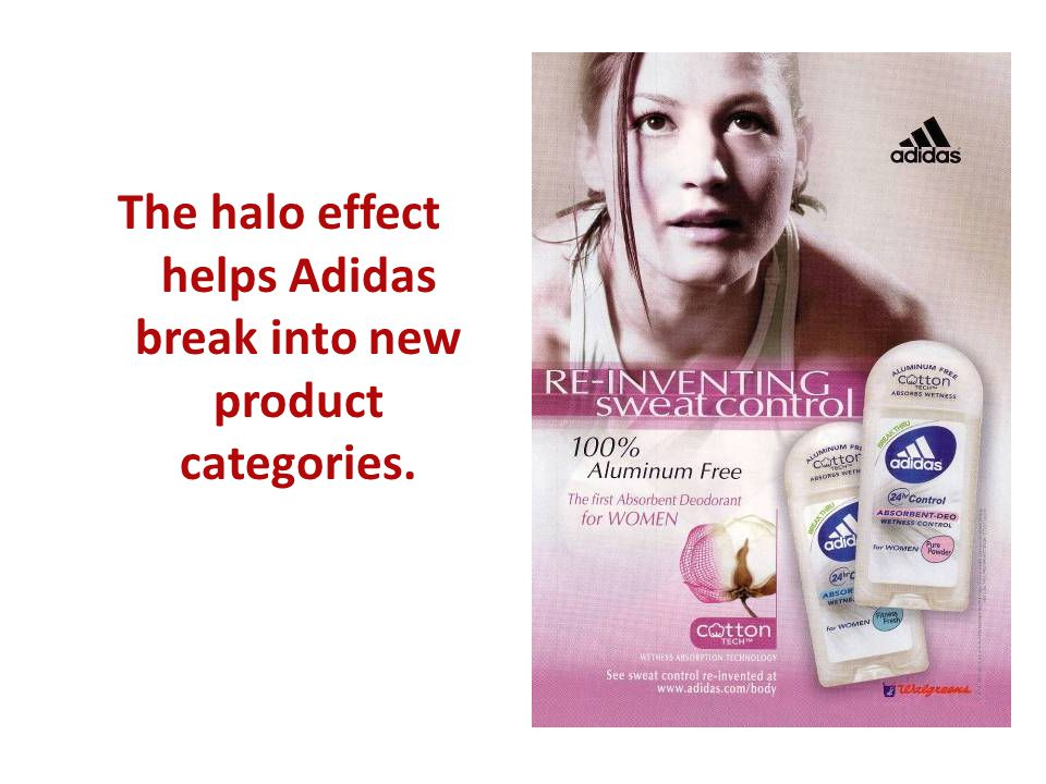 The halo effect helps Adidas break into new product categories.