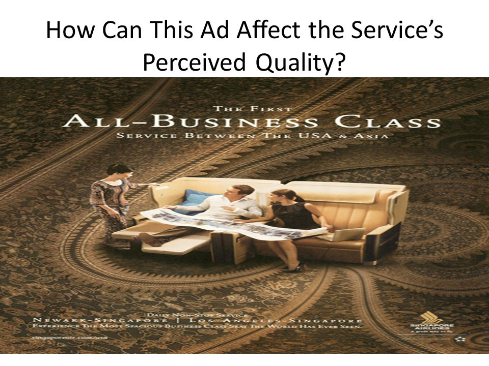 How Can This Ad Affect the Service's Perceived Quality