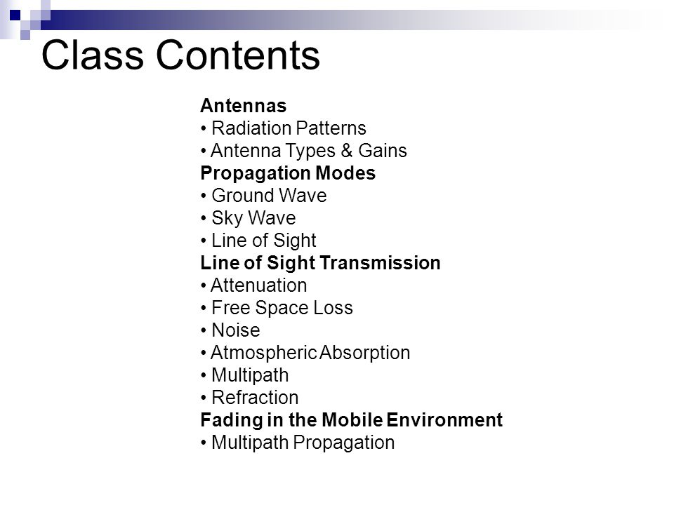 Class Contents Antennas Radiation Patterns Antenna Types & Gains