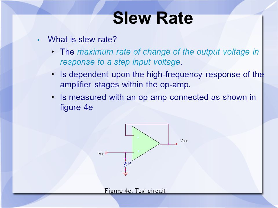 Slew Rate What is slew rate