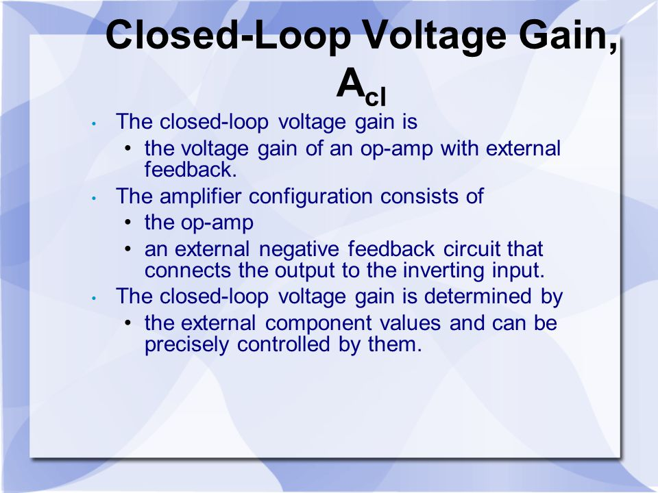 Closed-Loop Voltage Gain, Acl