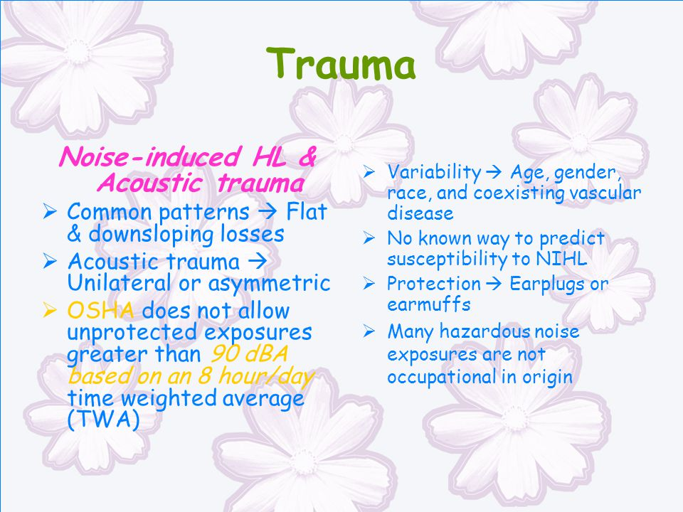 Noise-induced HL & Acoustic trauma