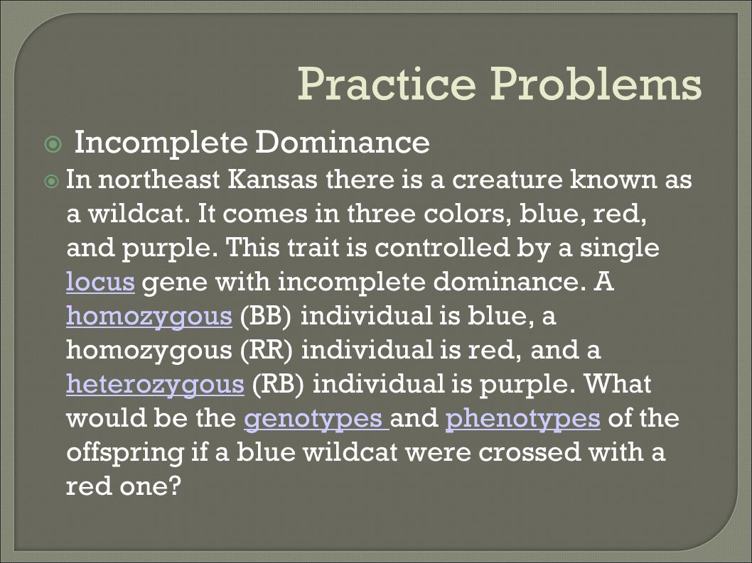 Practice Problems Incomplete Dominance