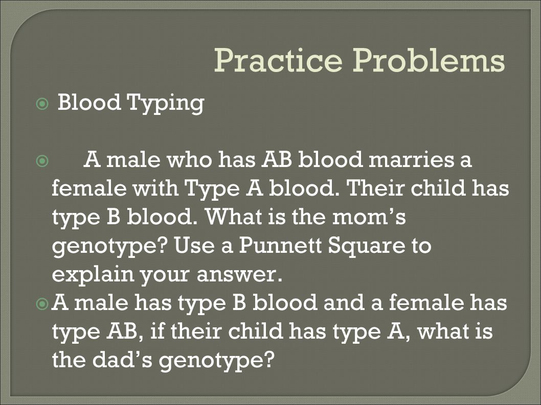 Practice Problems Blood Typing