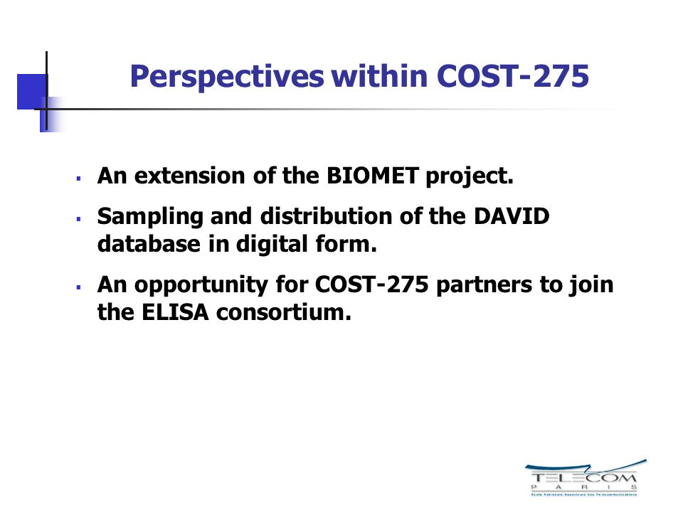 Perspectives within COST-275