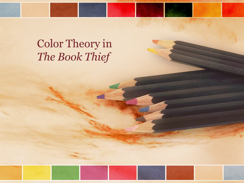 presentation on theme color theory in the book thief presentation transcript 1 color theory in the book thief - Color Theory Book