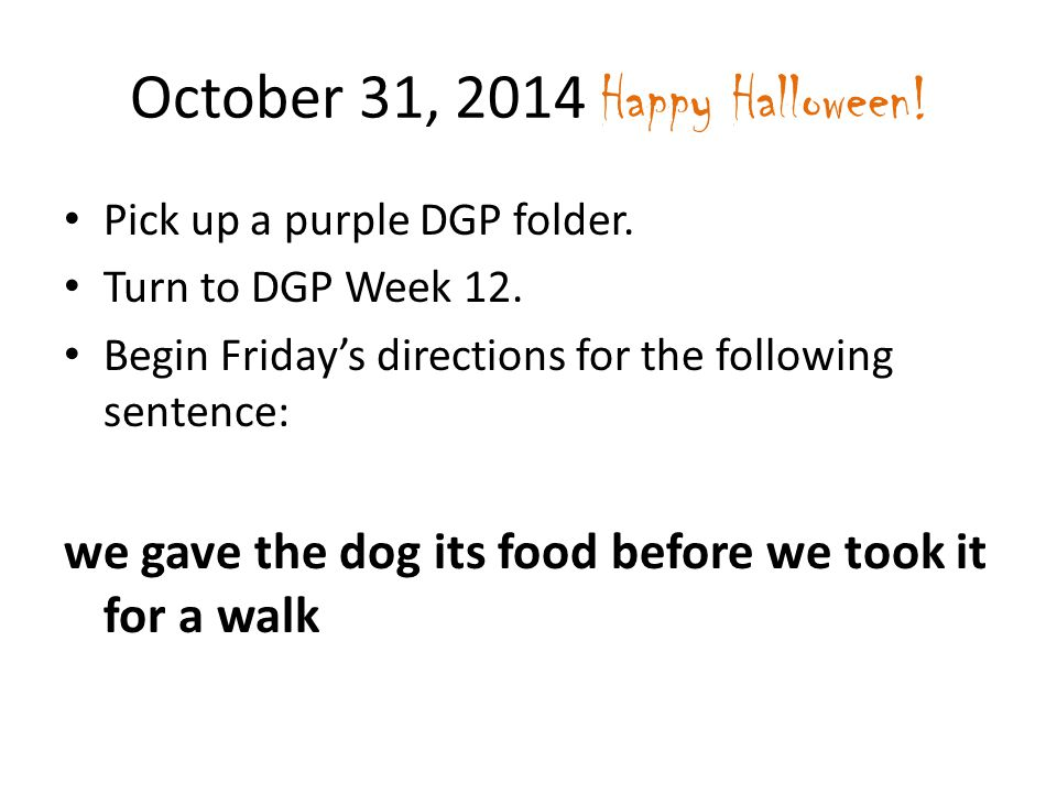 october 31 2014 happy halloween - Halloween Following Directions