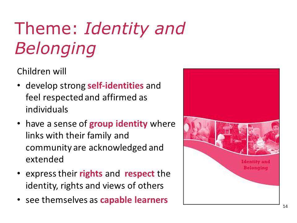 Theme: Identity and Belonging