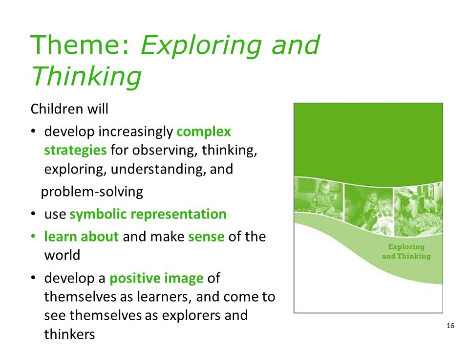 Theme: Exploring and Thinking Children will