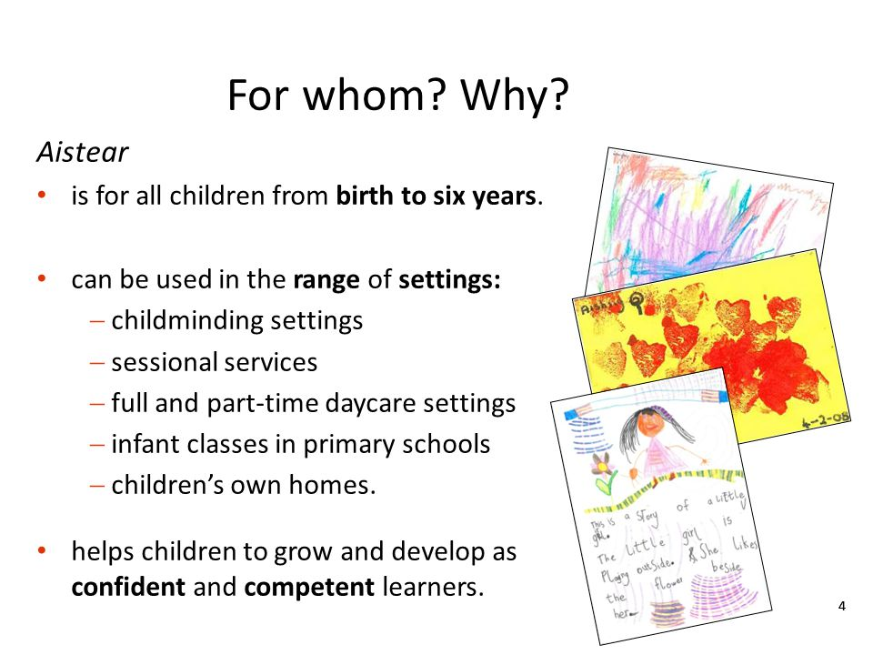 For whom Why Aistear is for all children from birth to six years.