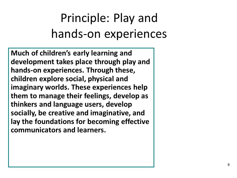 Principle: Play and hands-on experiences