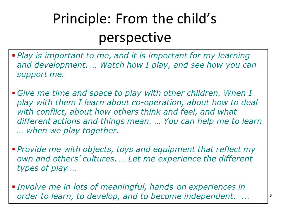 Principle: From the child's perspective