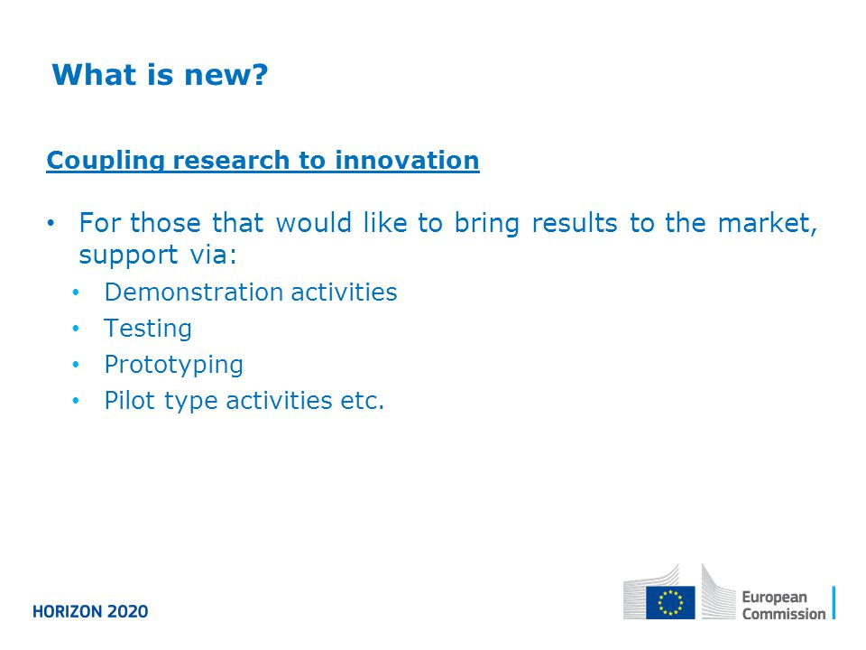What is new Coupling research to innovation. For those that would like to bring results to the market, support via: