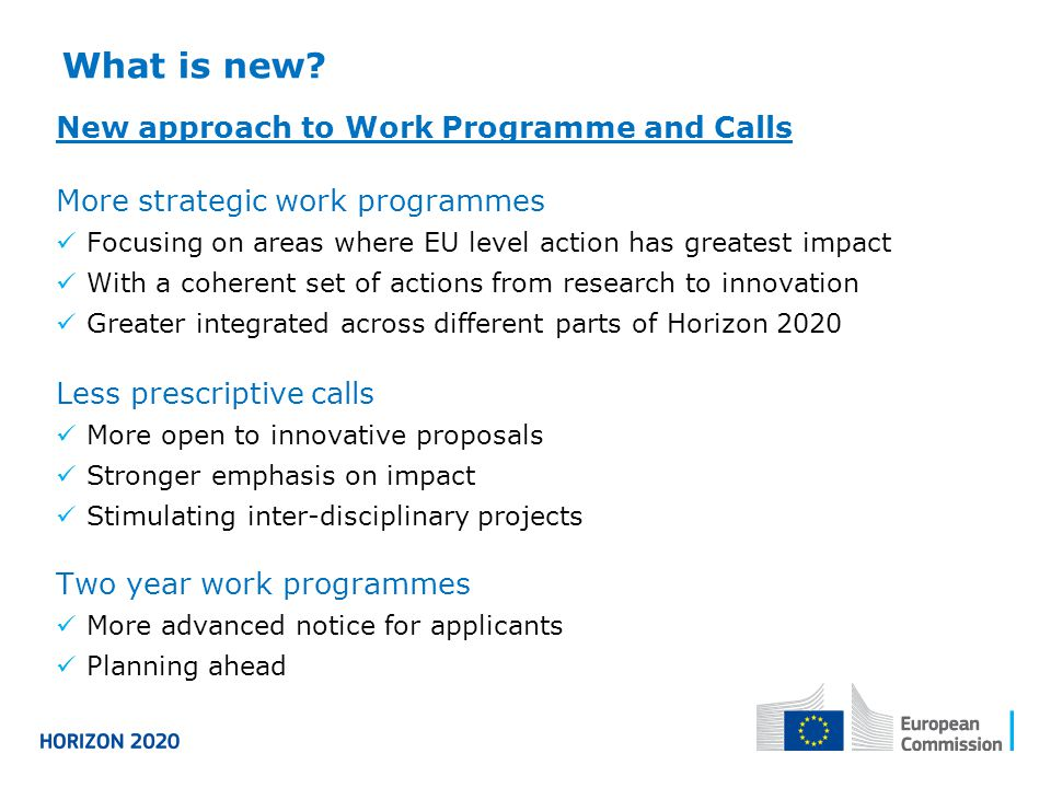 What is new New approach to Work Programme and Calls