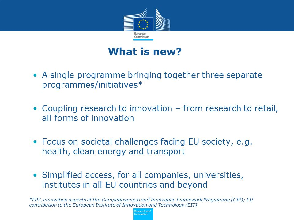 What is new A single programme bringing together three separate programmes/initiatives*