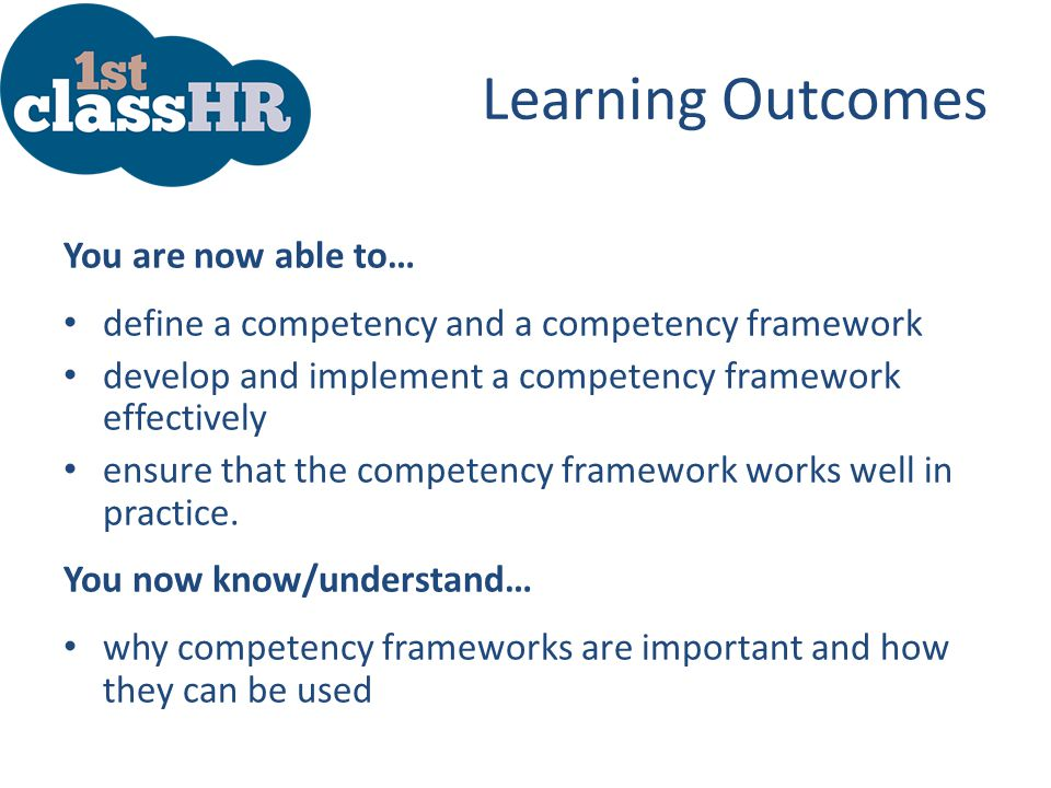 Learning Outcomes You are now able to…