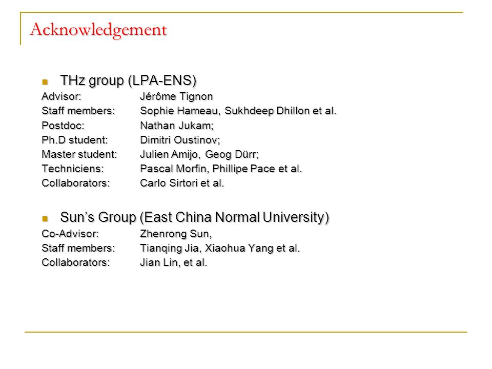 Acknowledgement THz group (LPA-ENS)