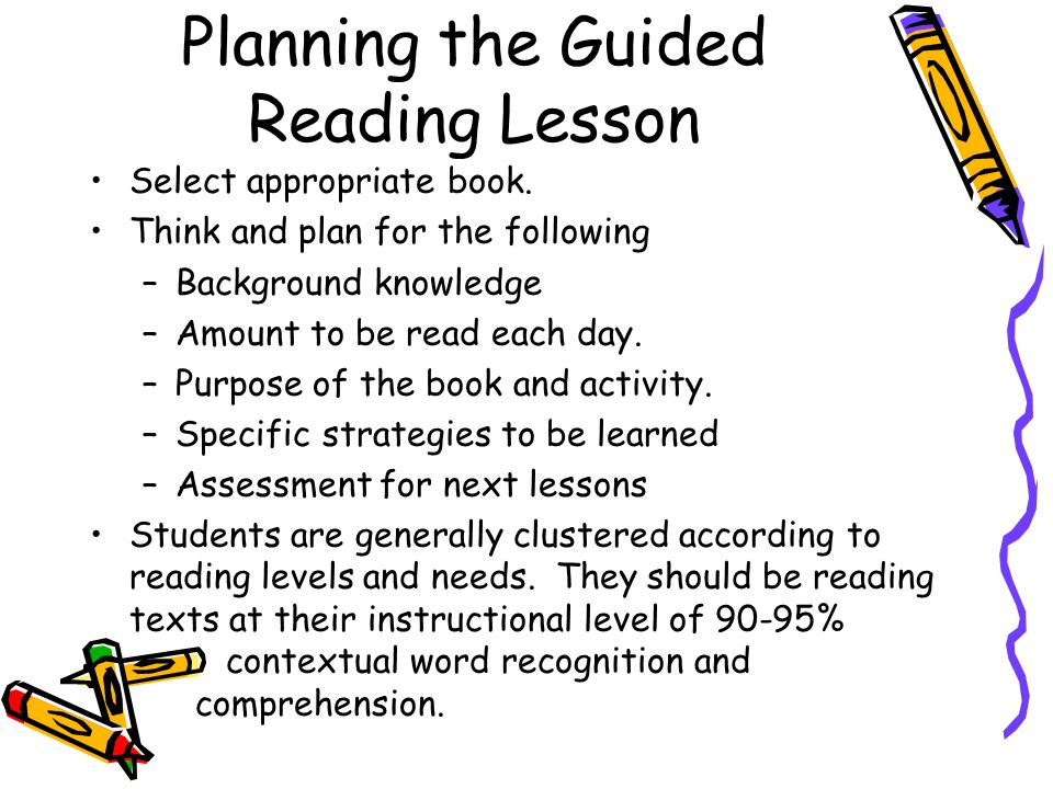 Planning the Guided Reading Lesson