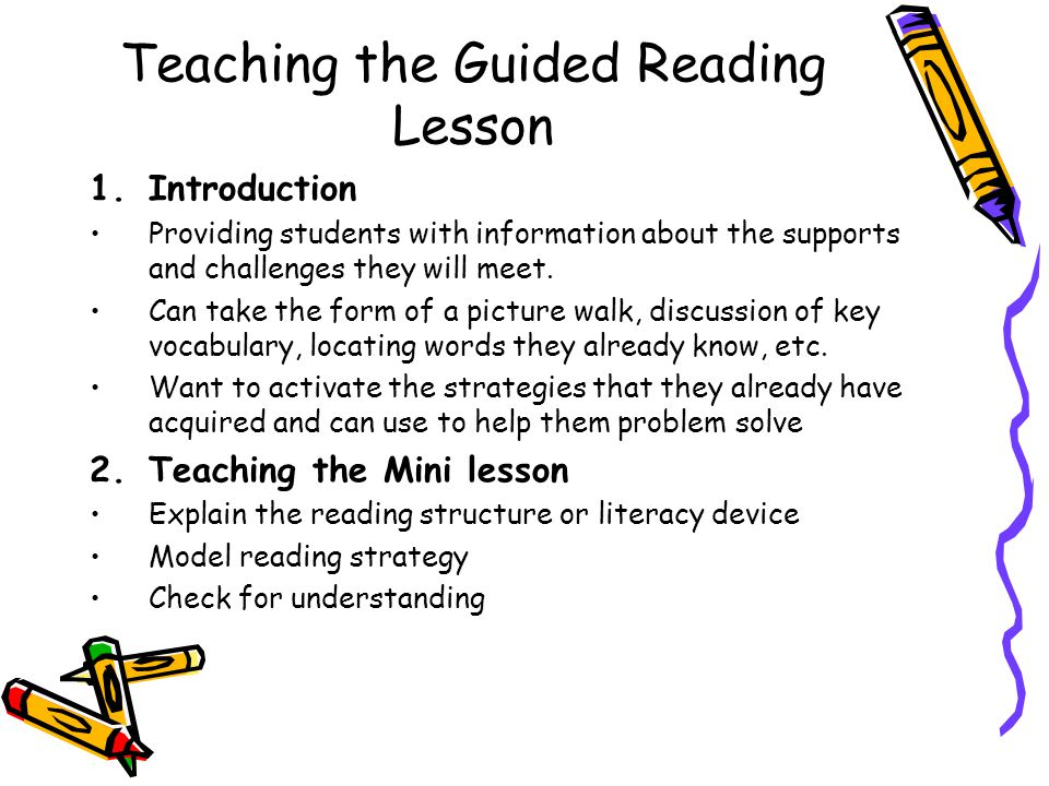 Teaching the Guided Reading Lesson