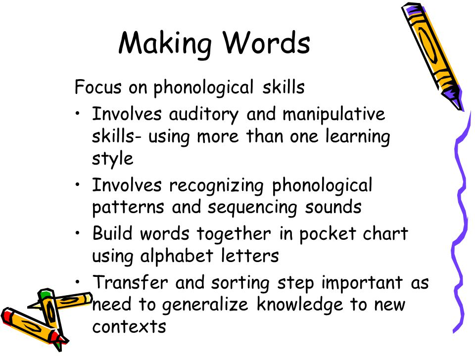 Making Words Focus on phonological skills