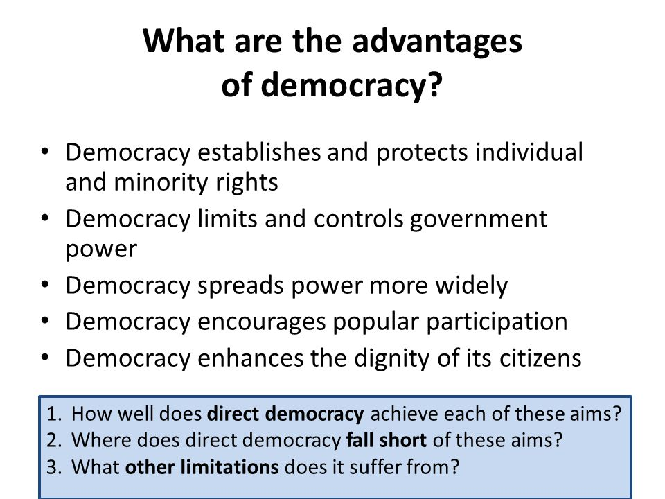 the advantages of ddirect and representative democracy essay The advantages and disadvantages of direct and representative democracy pages 2 words 1,060 view full essay more essays like this: democracy, direct democracy, advantages and.