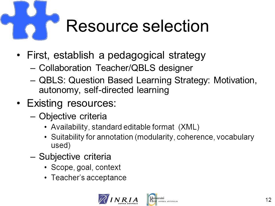 Resource selection First, establish a pedagogical strategy